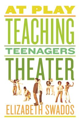 At Play: Teaching Teenagers Theater Cover Image