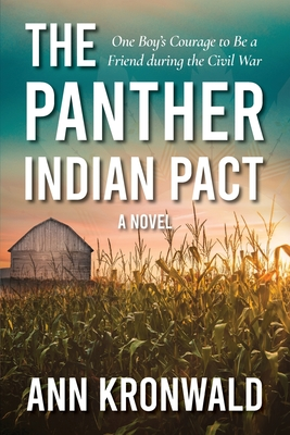 The Panther Indian Pact: One Boy's Courage to Be a Friend during the Civil War Cover Image