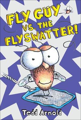 Fly Guy vs. the Flyswatter! Cover Image