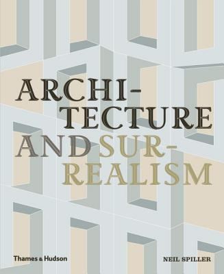 Cover for Architecture and Surrealism