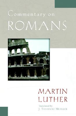 Commentary on Romans (Luther Classic Commentaries) Cover Image
