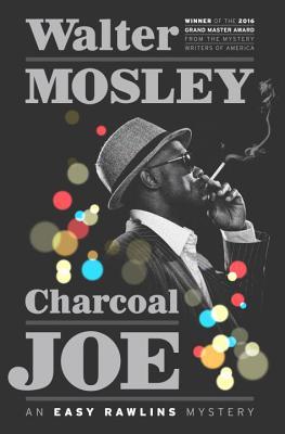 Charcoal Joe: An Easy Rawlins Mystery Cover Image