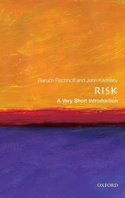 Risk: A Very Short Introduction (Very Short Introductions) Cover Image