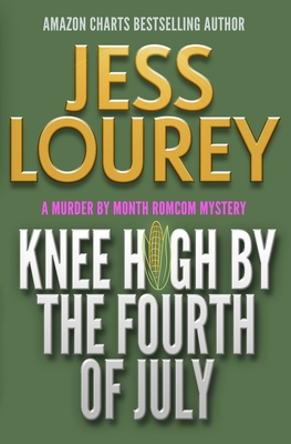 Cover for Knee High by the Fourth of July
