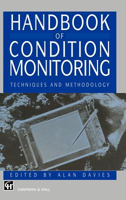 Handbook of Condition Monitoring: Techniques and Methodology Cover Image