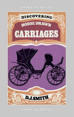 Discovering Horse-Drawn Carriages Cover