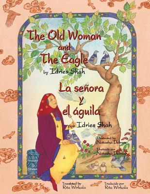 The Old Woman and the Eagle - La señora y el águila: English-Spanish Edition Cover Image