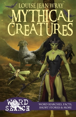 Cover for Mythical Creatures