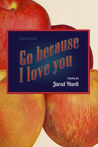 Cover for Go Because I Love You
