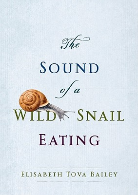 The Sound of a Wild Snail Eating Cover
