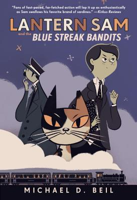 Lantern Sam and the Blue Streak Bandits Cover Image