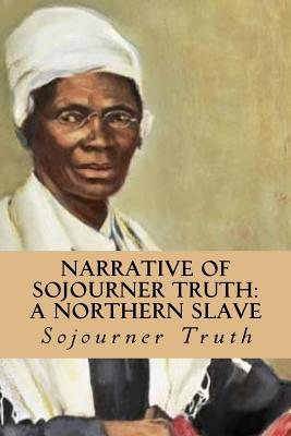 a biography of sojourner truth a slave