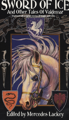 Sword of Ice: And Other Tales of Valdemar Cover Image