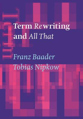 Term Rewriting and All That Cover Image