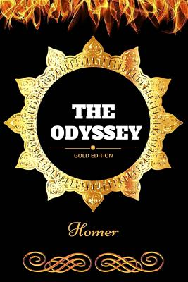 The Odyssey: By Homer - Illustrated Cover Image