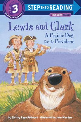 Lewis and Clark: A Prairie Dog for the President Cover Image