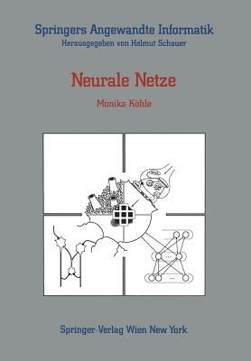 Neurale Netze (Springers Angewandte Informatik) Cover Image
