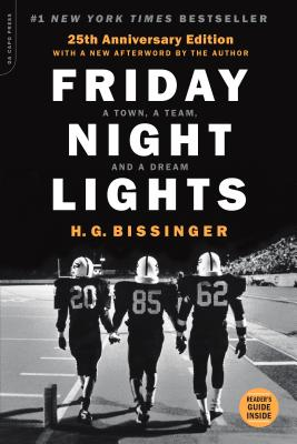 Friday Night Lights (25th Anniversary Edition): A Town, a Team, and a Dream Cover Image