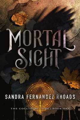 Mortal Sight: (The Colliding Line Series Book 1) Cover Image