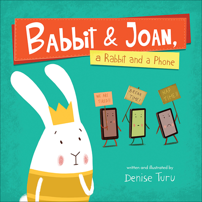 Cover for Babbit and Joan, a Rabbit and a Phone