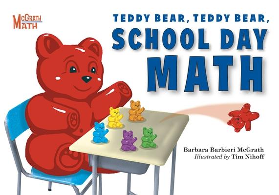 Teddy Bear, Teddy Bear, School Day Math Cover