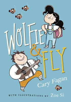 Wolfie & Fly by Cary Fagan