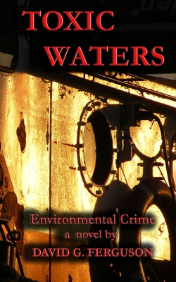 Toxic Waters