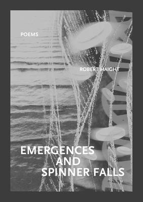 Cover for Emergences and Spinner Falls