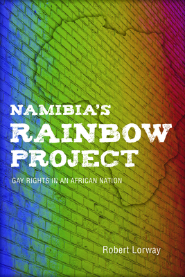 Namibia's Rainbow Project: Gay Rights in an African Nation Cover Image