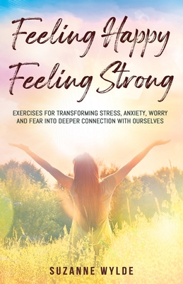 Cover for Feeling Happy, Feeling Strong