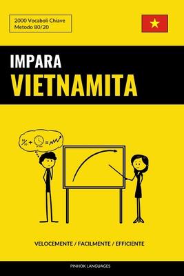 Impara il Vietnamita - Velocemente / Facilmente / Efficiente: 2000 Vocaboli Chiave Cover Image
