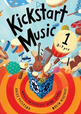 Kickstart Music 1: 5-7 year olds Cover Image