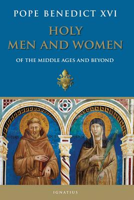 Holy Men and Women from the Middle Ages and Beyond Cover