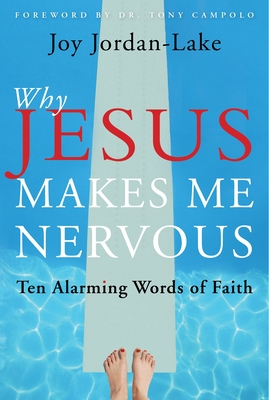 Why Jesus Makes Me Nervous Cover
