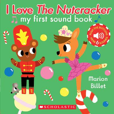 I Love the Nutcracker (My First Sound Book): My First Sound Book Cover Image