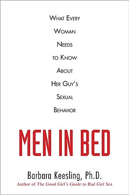 Men in Bed: What Every Woman Needs to Know About Her Guy's Sexual Behavior Cover Image