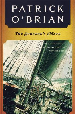 The Surgeon's Mate (Aubrey/Maturin Novels #7) Cover Image