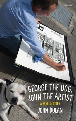 George the Dog, John the ArtistJohn Dolan