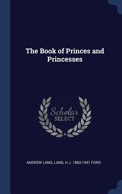 The Book of Princes and Princesses Cover Image