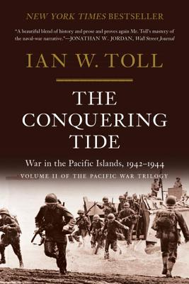 The Conquering Tide: War in the Pacific Islands, 1942-1944 (Pacific War Trilogy #2) Cover Image