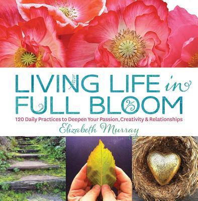 Living Life in Full Bloom Cover