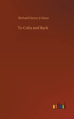 To Cuba and Back Cover Image