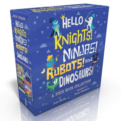 Cover for Hello Knights! Ninjas! Robots! and Dinosaurs!