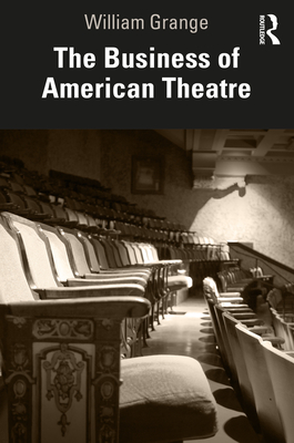 The Business of American Theatre Cover Image