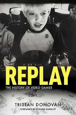 Replay: The History of Video Games Cover Image