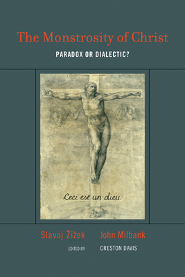 The Monstrosity of Christ: Paradox or Dialectic? (Short Circuits) Cover Image