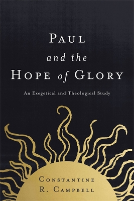 Paul and the Hope of Glory: An Exegetical and Theological Study Cover Image