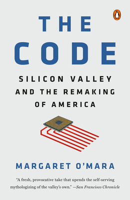 The Code: Silicon Valley and the Remaking of America Cover Image