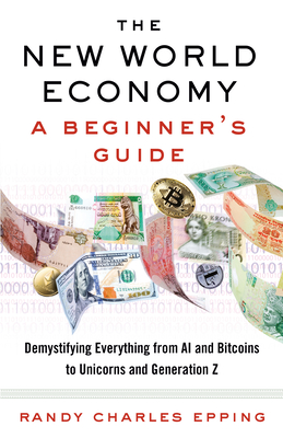 The New World Economy: A Beginner's Guide Cover Image