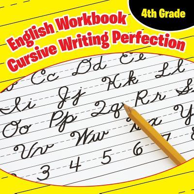 4th Grade English Workbook: Cursive Writing Perfection Cover Image